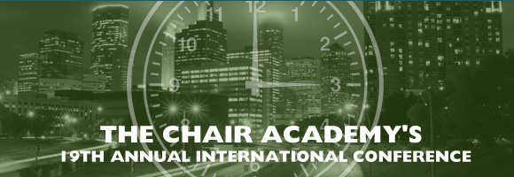 The Chair Academy's 19th Annual International Conference: 